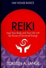 Hay House Basics: Reiki : Heal Your Body and Your Life with the Power of...