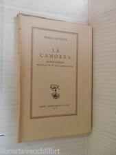 LA CAMORRA Notizie storiche raccolte e documentate Marco Monnier Berisio 1965 di