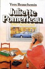 YVES BEAUCHEMIN  JULIETTE POMERLEAU