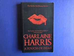 THE SOOKIE STACKHOUSE STORIES : A Touch Of Dead By Charlaine Harris (2010)