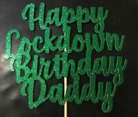Custom Cake Topper Lockdown Birthday Names/Word/Colour Personalised Customised