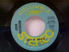"JOHN DAVIDSON ""SAY IT AGAIN / MONO"" 45 PROMO"