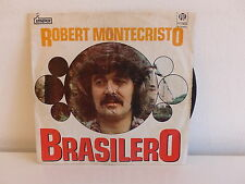 ROBERT MONTECRISTO Brasilero 7N 45652 PORTUGAL