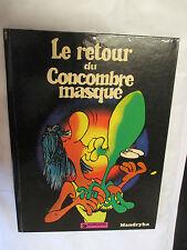 "Mandryka ""Le retour du Concombre Masqué"" en EO / Dargaud 1975"