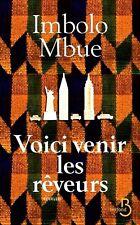 Imbolo Mbue**Voici venir les rêveurs***GRAND PRIX LITTÉRAIRE DE L'AFRIQUE NOIRE