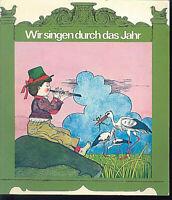 Wir singen durch das Jahr ~ Bernhard Gloggler