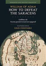 How to Defeat the Saracens: Guillelmus Ade, iTractatus quomodo Sarraceni sunt ex