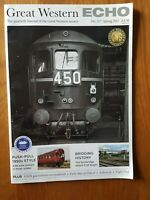 Great Western Echo. No 217. Spring 2017.The quarterly journal of the G.W.S.