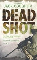 Dead Shot (Sniper 2) By Jack Coughlin