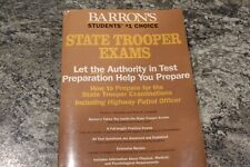 How to Prepare for the State Trooper Examinations: Including Highway patrol off