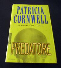 Predatore - Patricia Cornwell - Prima Edizione Omnibus Mondadori -