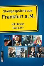 Stadtgespräche aus Frankfurt am Main von Kiki Krebs und Ralf Löhr (2014, Taschen