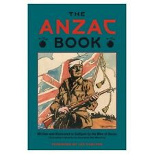 ANZAC BOOK 1916 Written Illustrated at Gallipoli by Men of ANZAC WW1 Book