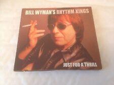 Bill Wyman' Rhythm Kings - Just For A Thrill CD (2004) (Blues) (Rolling Stones)