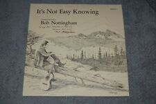 Bob Nottingham~It's Not Easy Knowing~AUTOGRAPHED~Christian Gospel~FAST SHIPPING