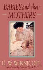 Babies and Their Mothers by D. W. Winnicott (1992, Paperback, Reprint)