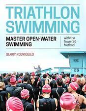 Triathlon Swimming: Master Open-Water Swimming . Rodrigues, Lidbury<|