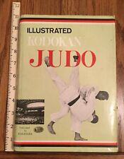 Illustrated Kodokan Judo 1970 Good HC With Acceptable DJ Free Shipping