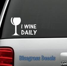 A1039 I WINE DAILY Decal Sticker for Car Truck SUV 4X4 Van laptop CORKSCREW BAR