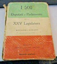 I 508 DEPUTATI AL PARLAMENTO PER LA XXV LEGISLATURA BIOGRAFIE E RITRATTI 1920