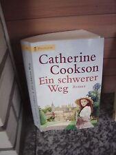 Ein schwerer Weg, ein Roman von Catherine Cookson