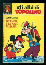 GLI ALBI DI TOPOLINO 935 OTTOBRE 1972 WALT DISNEY TOPOLINO E LA NAVE FALSARIA