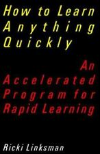 How to Learn Anything Quickly: An Accelerated Program for Rapid-ExLibrary