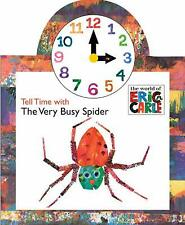 Tell Time with the Very Busy Spider (The World of Eric Carle) by Carle, Eric