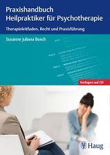 Praxishandbuch Heilpraktiker für Psychotherapie Bosch, Susanne J.