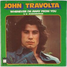 JOHN TRAVOLTA: Whenever I'm Away from You USA MIDLAND 45 w/ PS