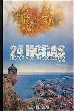 24 Horas : Para Estudiantes de Español by Ramón Díez Galán (2017, Paperback)