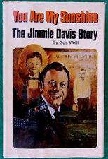 Rare Signed 1977 The Jimmy Davis Story You Are My Sunshine By Gus Weill With DJ