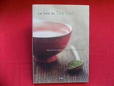 LE LIVRE du THE VERT Christina Dattner 2002 - Thé