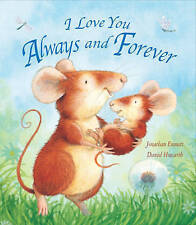 I Love You Always And Forever by Jonathan Emmett (Board book) NEW