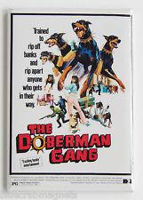 The Doberman Gang FRIDGE MAGNET (2.5 x 3.5 inches) movie poster dog