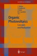 Springer Series in Materials Science Ser.: Organic Photovoltaics : Concepts...