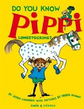 Do you know Pippi Longstockiing? By Astrid Lindsgren