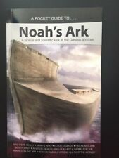 A Pocket Guide to... Noah's Ark : A Biblical and scientific look at the Genesis