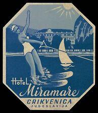 MIRAMARE Hotel old luggage label CRIKVENICA Yugoslavia Pin up water ski lady