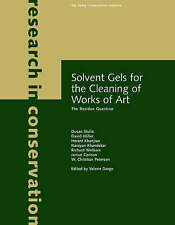 Solvent Gels for the Cleaning of Works of Art: The Residue Question (Research in