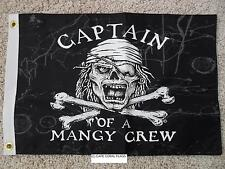 "PIRATE FLAG 12""X18""  CAPTAIN OF A MANGY CREW DOUBLE SIDED NYLON BOAT/MOTORCYCLE"