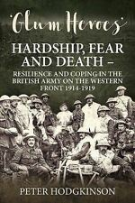 -glum-heroes-hardship-fear-and-death-resilience-and-coping-in-the-british-army