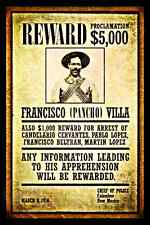 *PONCHO VILLA* METAL SIGN 8X12 OUTLAW DEAD OR ALIVE REWARD CINCO DE MAYO MEXICO