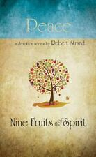 ROBERT STRAND PEACE , NINE FRUITS OF THE SPIRIT  HARDBACK