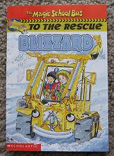 Magic School Bus to the Rescue  Blizzard  paperback