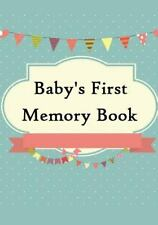 Baby's First Memory Book : Baby's First Memory Book; Merry Baby by A. Wonser...