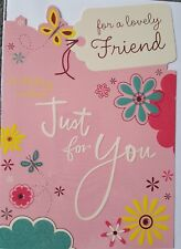 FOR A LOVELY FRIEND BIRTHDAY WISHES JUST FOR YOU BIRTHDAY CARD