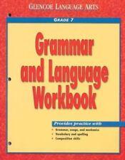 Glencoe Language Arts, Grammar and Language Grade 7 by McGraw-Hill Staff