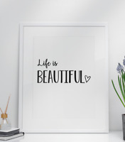 Life Is Beautiful Quote Print Heart Wall Art Home Gift Present