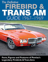 Firebird Trans-Am Restoration Guide Book 1967-1969 Codes Options Figures Colors